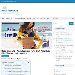 Keto Easy UK - An Advanced Keto Diet Pills Keto Diet That Actually Works