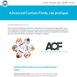 Advanced Custom Fields, cas pratique d'utilisation