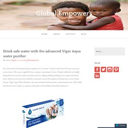 Drink safe water with the advanced Vigor Aqua water purifier