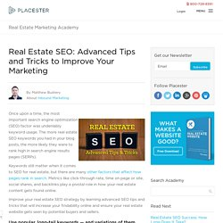 Advanced Real Estate SEO Tips and Tricks