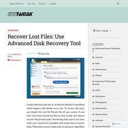 Recover Lost Files: Use Advanced Disk Recovery Tool – Systweak Software Blog