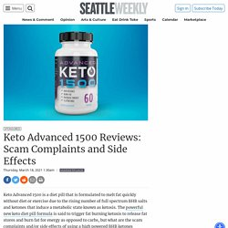 Keto Advanced 1500 Reviews: Scam Complaints and Side Effects