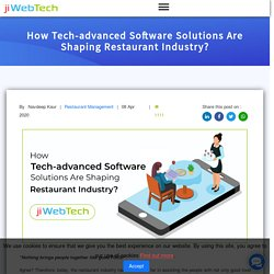 How Tech-advanced Software Solutions Are Shaping Restaurant Industry?
