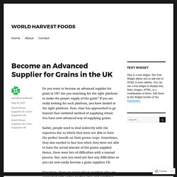 Become an Advanced Supplier for Grains in the UK
