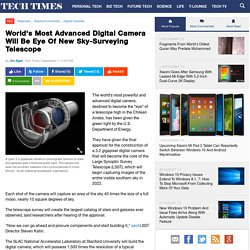 World's Most Advanced Digital Camera Will Be Eye Of New Sky-Surveying Telescope