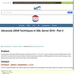 Advanced JSON Techniques in SQL Server 2016 - Part 3