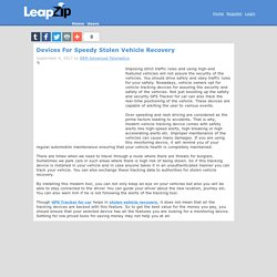 Devices For Speedy Stolen Vehicle Recovery