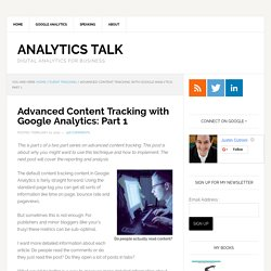 Advanced Content Tracking with Google Analytics: Part 1