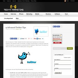 9 Advanced Twitter Tips