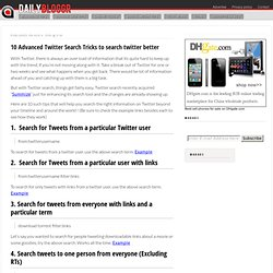 10 Advanced Twitter Search Tricks