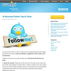 10 Advanced Twitter Tips & Tricks