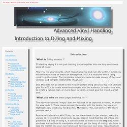 Advanced Vinyl Handling, DJ Basics