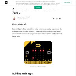 Advanced Games with Micro:Bit — Part 2