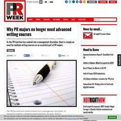 Why PR majors no longer need advanced writing courses