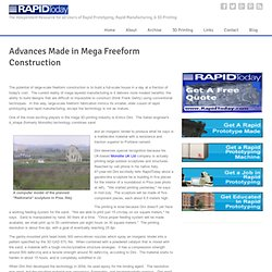 + Advances Made in Mega Freeform Construction