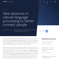 New advances in natural language processing to better connect people