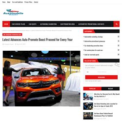 Latest Advances Auto Promote Boost Proceed for Every Year