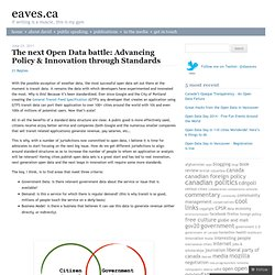 The next Open Data battle: Advancing Policy & Innovation through Standards