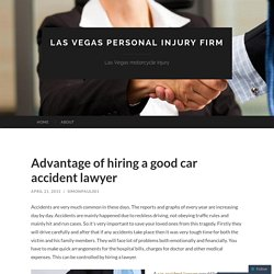 Advantage of hiring a good car accident lawyer