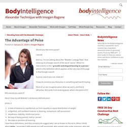 The Advantage of Poise – Imogen Ragone's BodyIntelligence