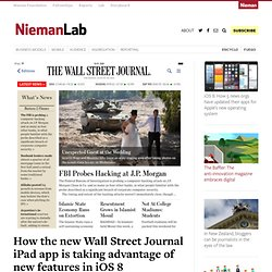How the new Wall Street Journal iPad app is taking advantage of new features in iOS 8