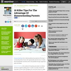 10 Killer Tips For The Advantage Of Homeschooling Parents - National Homeschooling