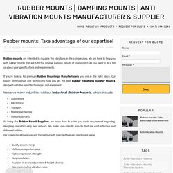 Rubber mounts: Take advantage of our expertise! - Rubber Mounts