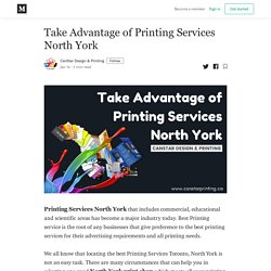 Take Advantage of Printing Services North York
