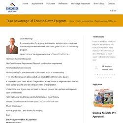 Take Advantage Of This No Down Program... - Berkshire Lending
