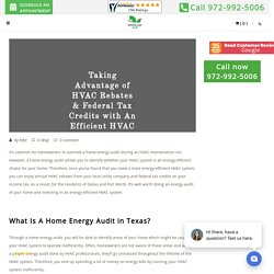 Taking Advantage of HVAC Rebates & Federal Tax Credits with An Efficient HVAC System in Dallas