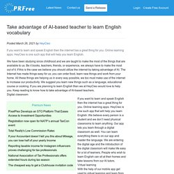 Take advantage of AI-based teacher to learn English vocabulary