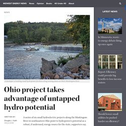 Ohio project takes advantage of untapped hydro potential