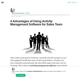 4 Advantages of Using Activity Management Software for Sales Team