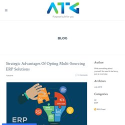 Strategic Advantages Of Opting Multi-Sourcing ERP Solutions - AERIESTECHNOLOGY GROUP