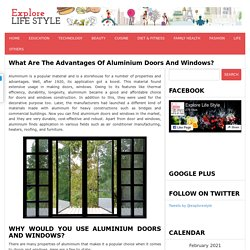 Why Would You Use Aluminium Doors and Windows?