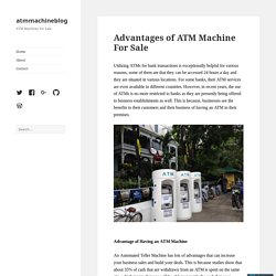 Advantages of ATM Machine For Sale