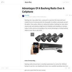 Advantages Of A Baofeng Radio Over A Cellphone