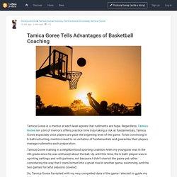 Tamica Goree Tells Advantages of Basketball Coaching