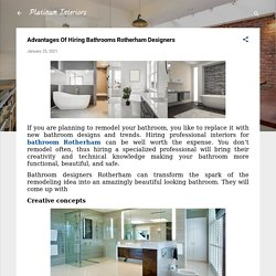 Advantages Of Hiring Bathrooms Rotherham Designers