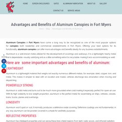 Advantages and Benefits of Aluminum Canopies in Fort Myers