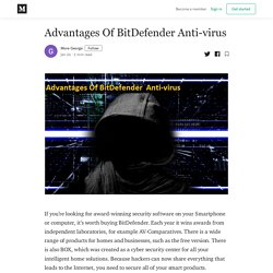 Advantages Of BitDefender Anti-virus