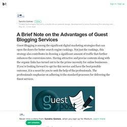 A Brief Note on the Advantages of Guest Blogging Services