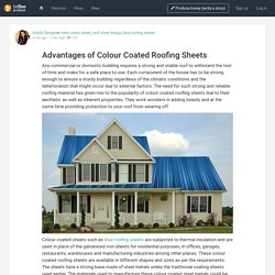 Advantages of Colour Coated Roofing Sheets