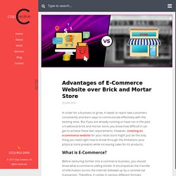 Advantages of E-Commerce Website over Brick and Mortar Store