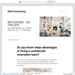 Do you know these advantages of hiring a commercial renovation team?