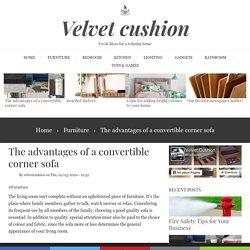 The advantages of a convertible corner sofa
