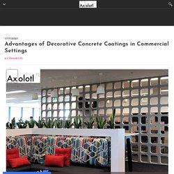 Advantages of Decorative Concrete Coatings in Commercial Settings