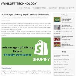 Advantages of Hiring Expert Shopify Developers - Vrinsoft Technology