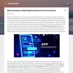 Major Advantages of Mobile App Development Services For Business