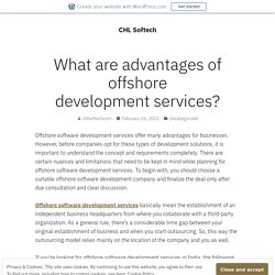 What are advantages of offshore development services? – CHL Softech